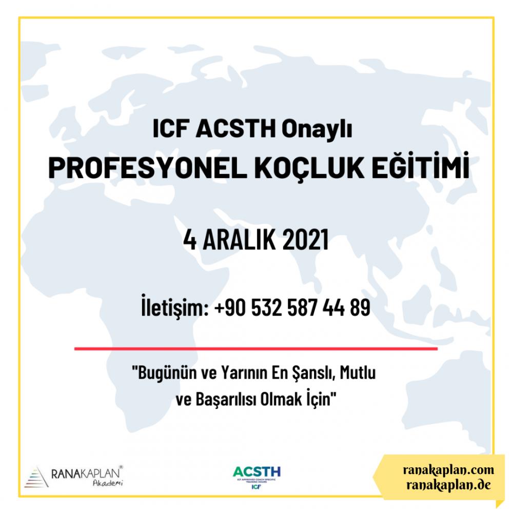 ICF ACSTH Onaylı Profesyonel Koçluk Eğitimi -Türkiye-