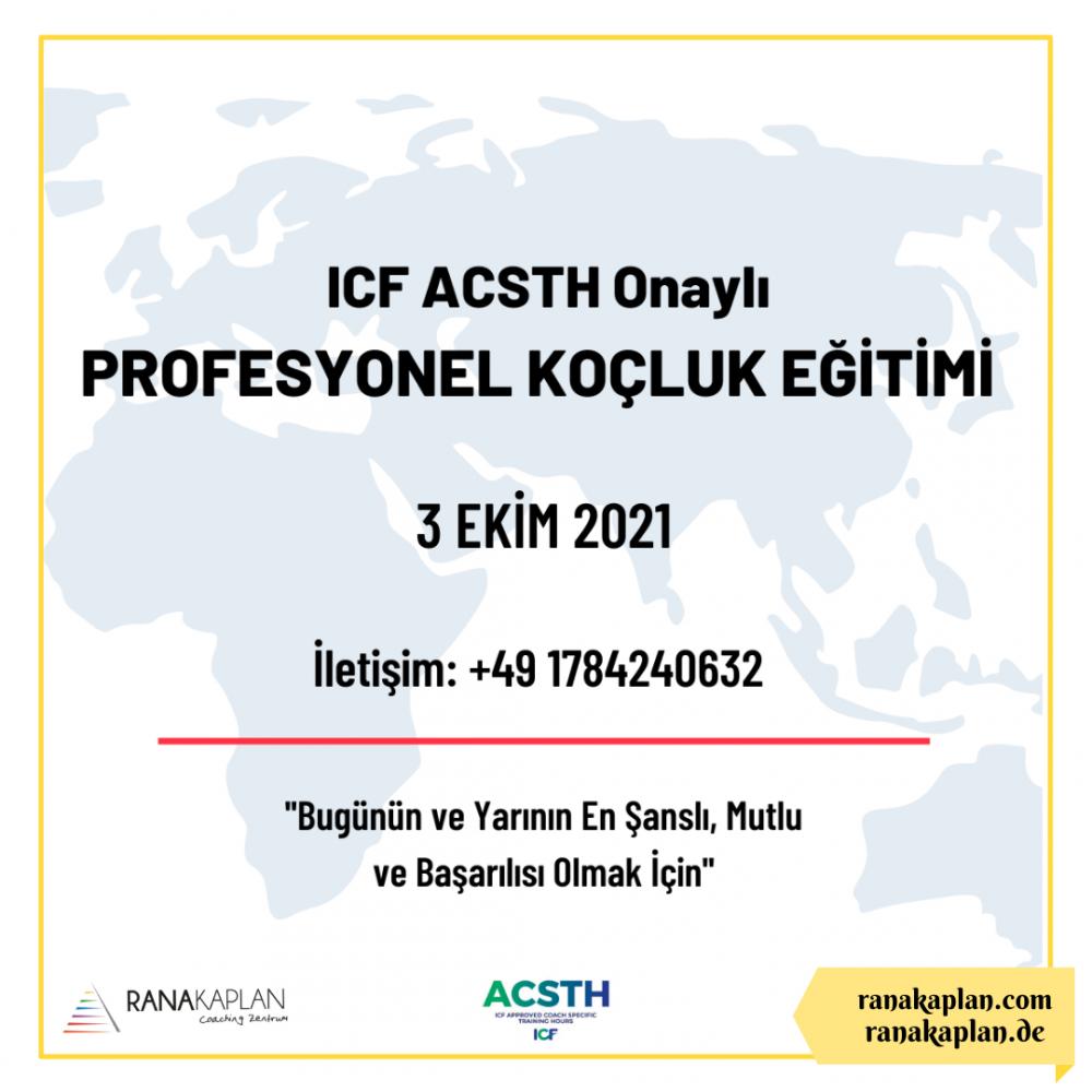 ICF ACSTH Onaylı PROFESYONEL KOÇLUK EĞİTİMİ -AVRUPA-
