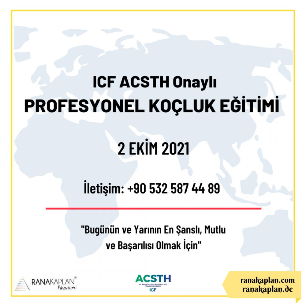 ICF ACSTH ONAYLI PROFESYONEL KOÇLUK EĞİTİMİ- TÜRKİYE